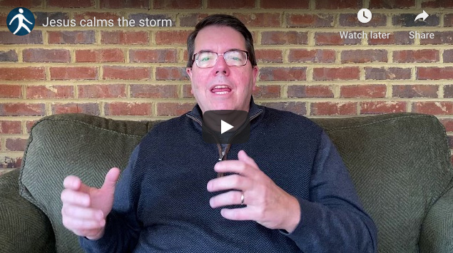 Video: Jesus Calms the Storm